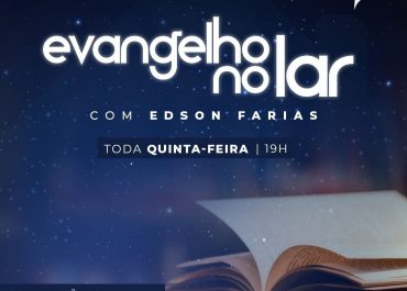 Evangelho no Lar com Edson Farias | #EmCasa