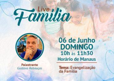 Live Área da Família | Evangelização da Família