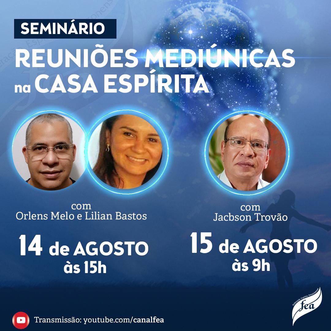 Seminário Reuniões Mediúnicas na Casa Espírita