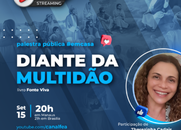 Diante da multidão | Palestra pública #EMCASA