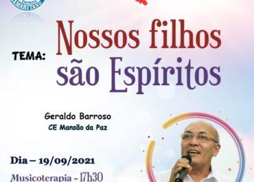 Palestra: Nossos filhos são Espíritos – Geraldo Barroso