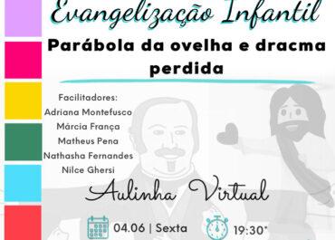 EVANGELIZAÇÃO INFANTIL – 11.06.2021