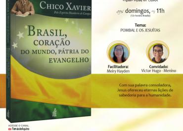 Estudo Virtual do Livro BRASIL, CORAÇÃO DO MUNDO #15