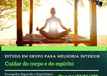 Cuidar do Corpo e do Espírito. EGMI Virtual 02/06/2021 às 20h