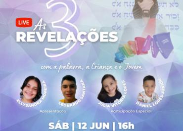 """Live """"As 3 Revelações"""" destaca aspectos da mensagem divina por meio do protagonismo infanto-juvenil."""